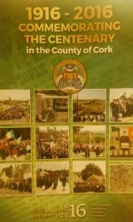 1916-2016, Commemorating the Centenary in the County of Cork