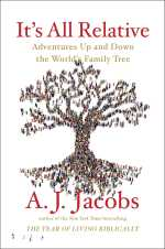 A.J. Jacobs, It's All Relative
