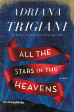 Adriana Trigiani, All the Stars in Heaven