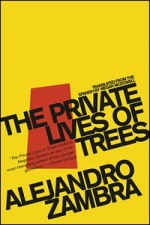 Alejandro zambra private lives of trees