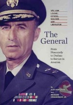 Alex Kershaw, The General