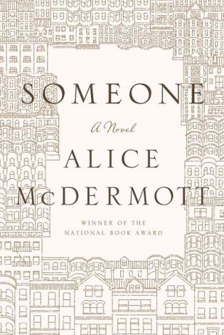 Alice McDermott, Someone