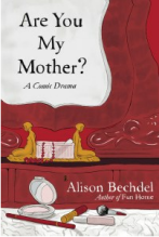 Alison Bechdel, Are You My Mother