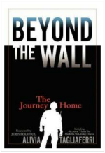 Alivia Tagliaferri, Beyond the Wall The Journey Home
