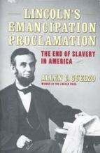 Allen C. Guelzo, Lincoln's Emancipation Proclamation
