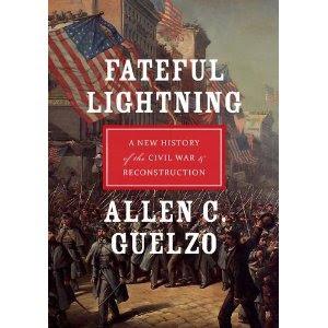 Allen G. Guelzo, Fateful Lightning