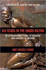 Amy Shively Hawk, Six Years In the Hanoi Hilton.
