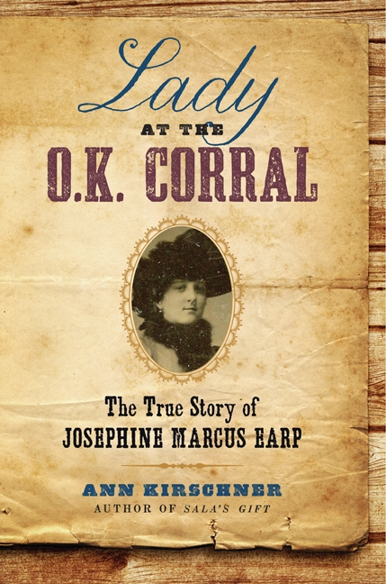 Ann Kirschner, Lady At the OK Corral