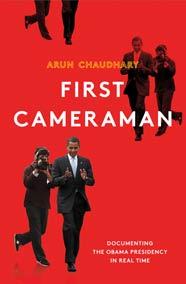 Arun Chaudhary, First Cameraman