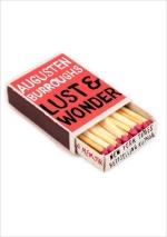Augusten Burroughs, Lust + Wonder
