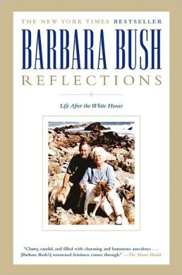Barbara Bush, Reflections