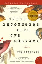 Ben Fountain Brief Encounters With Che Guevera