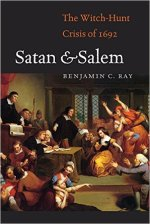 Benjamin A. Ray, Satan and Salem
