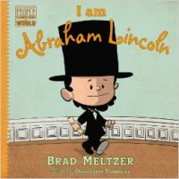 Brad Meltzer, I Am Abraham Lincoln