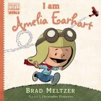 Brad Meltzer, I Am Amelia Earhart