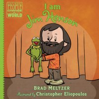 Brad Meltzer, I Am Jim Henson