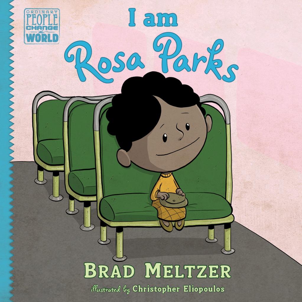 Brad Meltzer, I am Rosa Parks