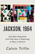Calvin Trillin, Jackson, 1964.