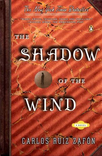 Carlos Ruiz Zafon, The Shadow of the Wind
