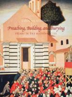 Caroline Bruzelius, Preaching, Building, and Burying