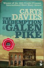 Carys Davies. The Redemption of Galen Pike