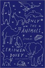 Ceridwen Dovy, Only the Animals