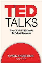 Chris Anderson, TED The Official TED Guide to Public Speaking