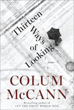 Colum McCann, Thirteen Ways of Thinking