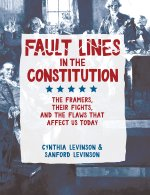 Cynthia Levinson and Sanford Levinson, Fault Lines in the Constitution