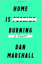 Dan Marshall, Home Is Burning