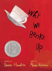 Daniel Handler and Maira Kalman, Why We Broke Up
