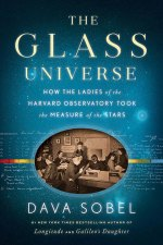 Dava Sobel The Glass Universe
