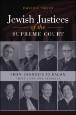 David G. Dalin. Jewish Justices of the Supreme Court.