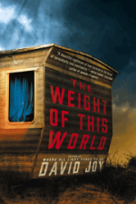 David Joy, The Weight of This World
