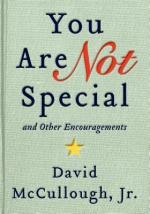 David McCullough Jr., You Are Not Special
