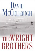 David McCullough, The Wright Brothers.