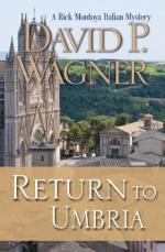David P. Wagner, Return to Umbria