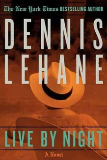Dennis Lehane, Live by Night