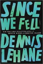 Dennis Lehane, Since We Fell