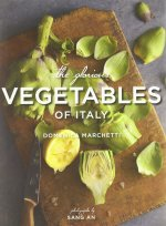 Domenica Marchetti, The Glorious Vegetables of Italy