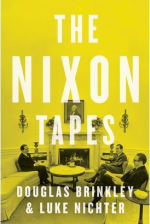Douglas Brinkley and Luke Nichter.  The Nixon Tapes.