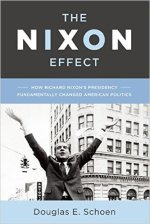 Douglas E. Schoen, The Nixon Effect