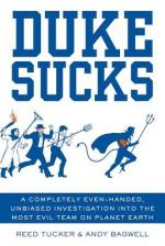 Duke Sucks by Reed Tucker and Andy Bagwell