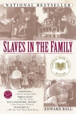 Edward Ball,  Slaves in the Family