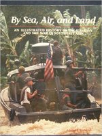 Edward J. Marolda, By Sea, Air, and Land