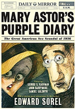 Edward Sorel, Mary Astor's Purple Diary