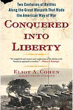 Eliot A. Cohen, Conquered Into Liberty