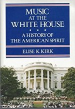 Elise Kirk, Music At the White House