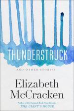 Elizabeth McCracken, Thunderstruck