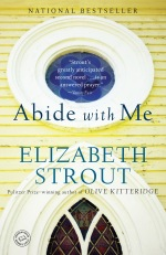 Elizabeth Strout, Abide With Me